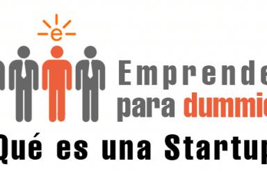 ¿qué es una startup?