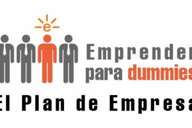 Emprender para dummies: El plan de Empresa