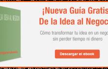 Cómo transformar tu idea en un negocio